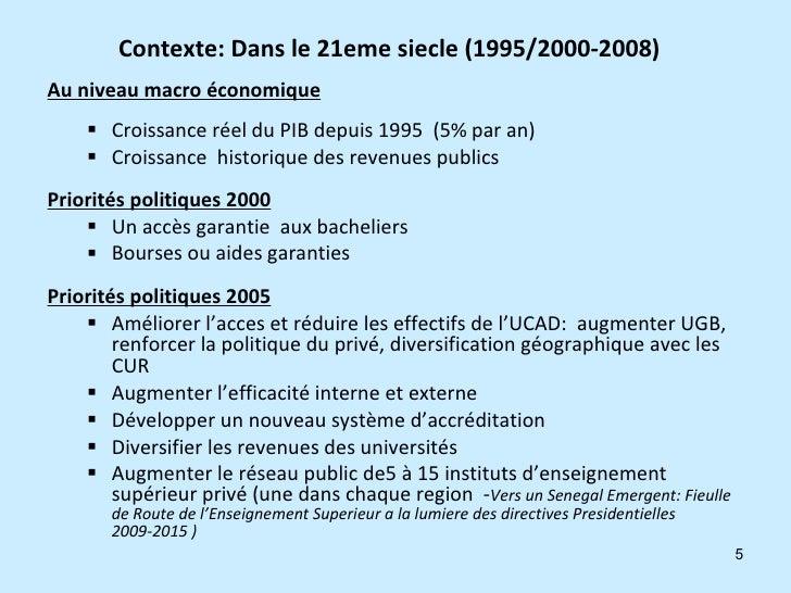 Contexte: Dans le 21eme siecle (1995/2000-2008)   <ul><li>Au niveau macro économique </li></ul><ul><ul><li>Croissance réel...