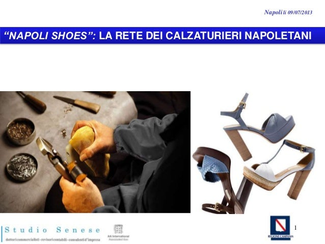 """NAPOLI SHOES"": LA RETE DEI CALZATURIERI NAPOLETANI Napoli li 09/07/2013 1"