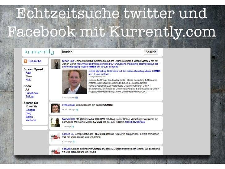 Echtzeitsuche twitter und Facebook mit Kurrently.com
