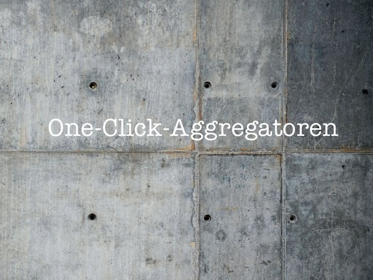 One-Click-Aggregatoren