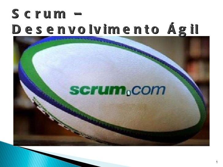 Scrum – Desenvolvimento Ágil