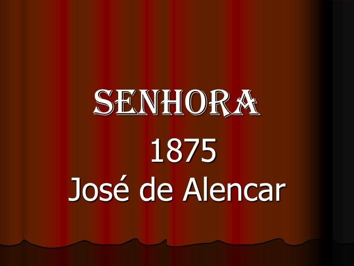 Senhora1875 José de Alencar<br />
