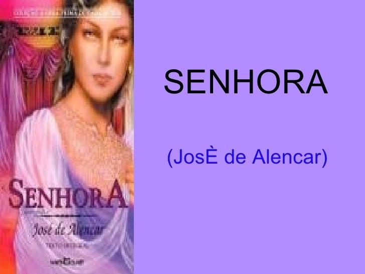 SENHORA  (José de Alencar)