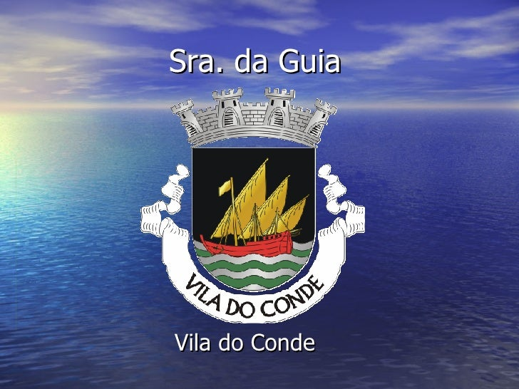 Sra. da Guia Vila do Conde