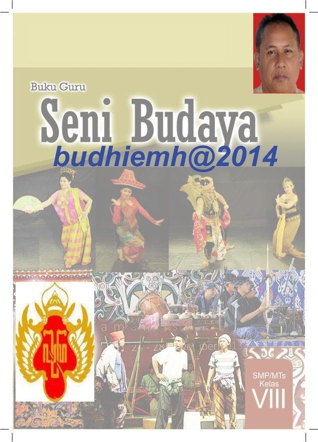 Seni Budaya Smp Kelas 8 Buku Guru Kurikulum 2013