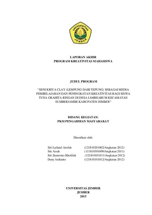 """LAPORAN AKHIR PROGRAM KREATIVITAS MAHASISWA JUDUL PROGRAM """"SENI KRIYA CLAY (LEMPUNG DARI TEPUNG) SEBAGAI MEDIA PEMBELAJARA..."""