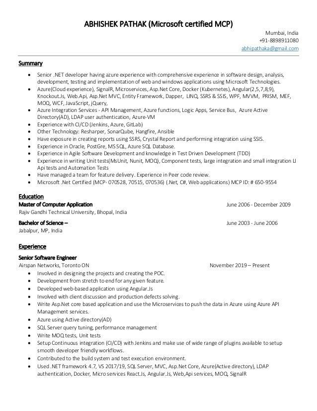 ABHISHEK PATHAK (Microsoft certified MCP) Mumbai, India +91-8898911080 abhipathaka@gmail.com Summary • Senior .NET develop...
