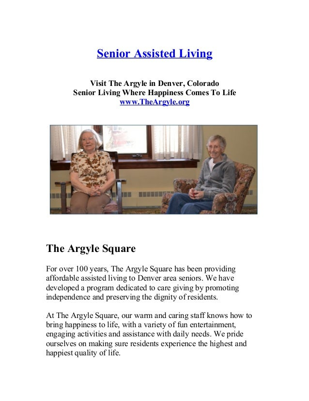 Senior Assisted Living Visit The Argyle in Denver  Colorado Senior Living  Where Happiness  Senior Assisted Living Retirement Community in Denver Housing   Assis . Retirement Communities Denver Colorado Area. Home Design Ideas