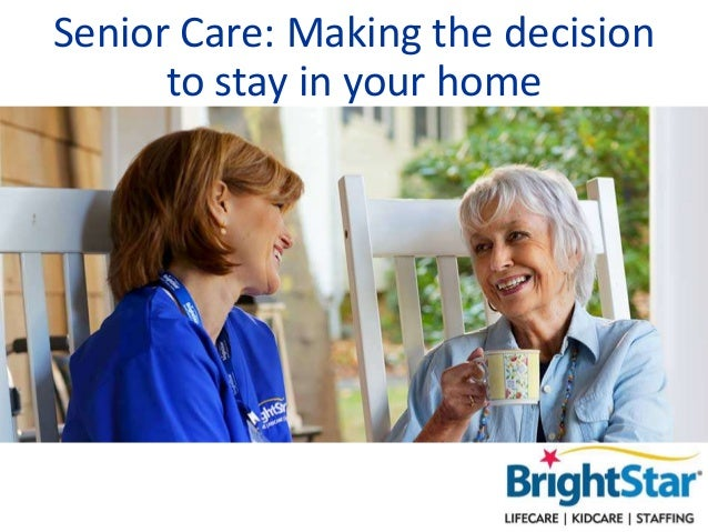 Senior Care: Making the decision to stay in your home