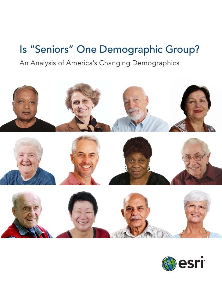 "Is ""Seniors"" One Demographic Group?An Analysis of America's Changing Demographics"