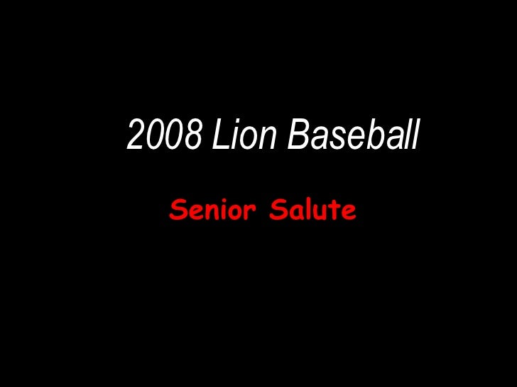 2008 Lion Baseball Senior Salute