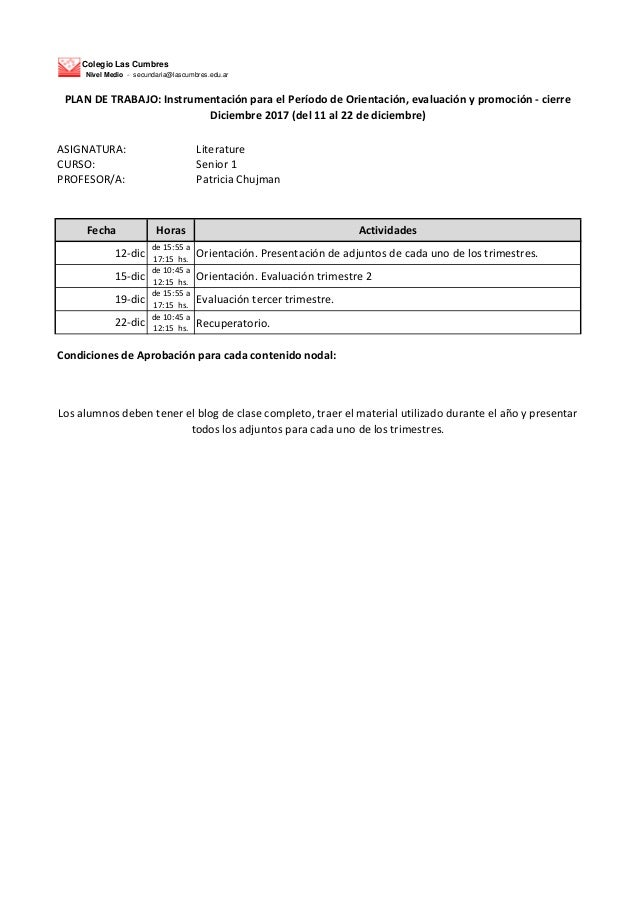 Colegio Las Cumbres Nivel Medio - secundaria@lascumbres.edu.ar ASIGNATURA: Literature CURSO: Senior 1 PROFESOR/A: Patricia...