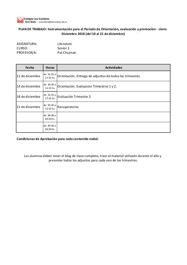 Colegio Las Cumbres Nivel Medio - secundaria@lascumbres.edu.ar ASIGNATURA: Literature CURSO: Senior 1 PROFESOR/A: Pat Chuj...
