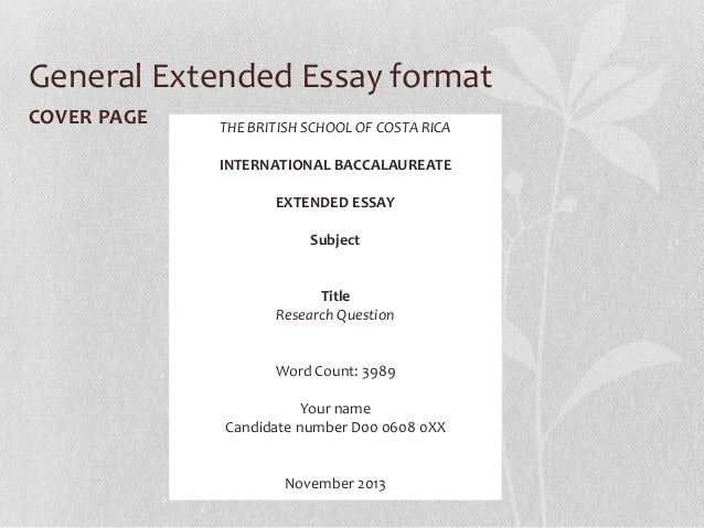 extended essay report Follow these steps when writing your extended essay to ensure maximum possible marks step by step guide to writing an extended essay.