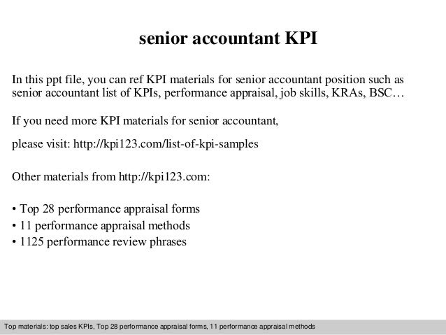 senior accountant KPI  In this ppt file, you can ref KPI materials for senior accountant position such as  senior accounta...