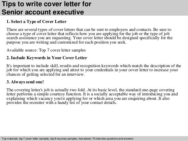 ... 3. Tips To Write Cover Letter For Senior Account Executive 1.