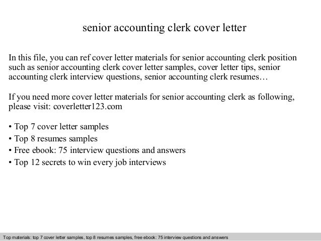 Senior Accounting Clerk Cover Letter In This File You Can Ref Materials For