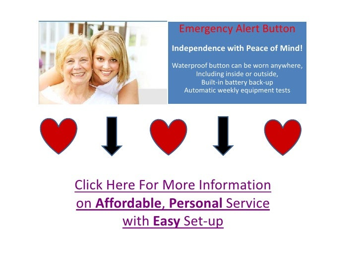 Emergency Alert Button               Independence with Peace of Mind!               Waterproof button can be worn anywhere...