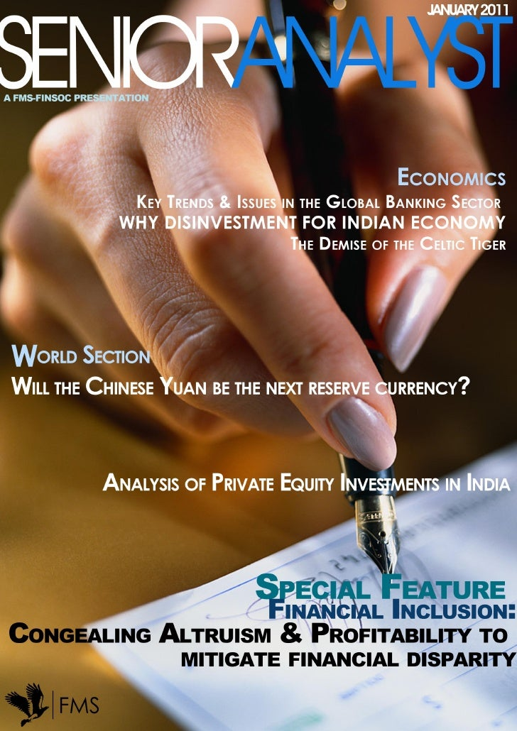 CONTENTS                                       World Section• Will the Chinese Yuan be the next reserve currency?         ...