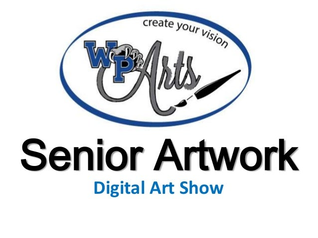 Senior Artwork Digital Art Show