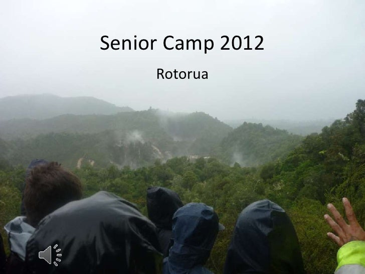 Senior Camp 2012     Rotorua