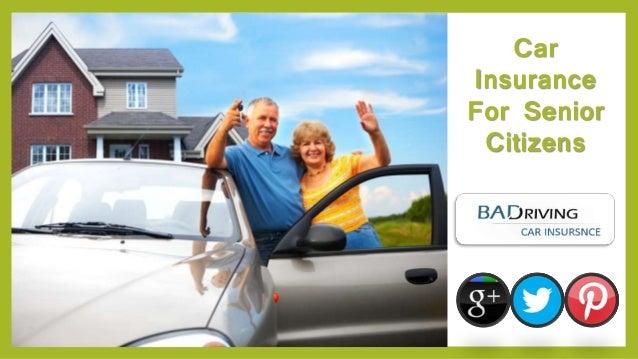 How To Get Car Insurance For Senior Citizens