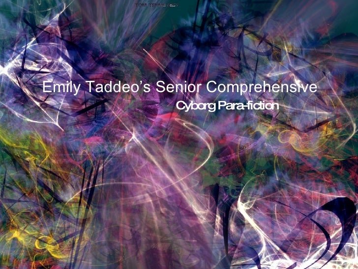 Emily Taddeo's Senior Comprehensive Cyborg Para-fiction