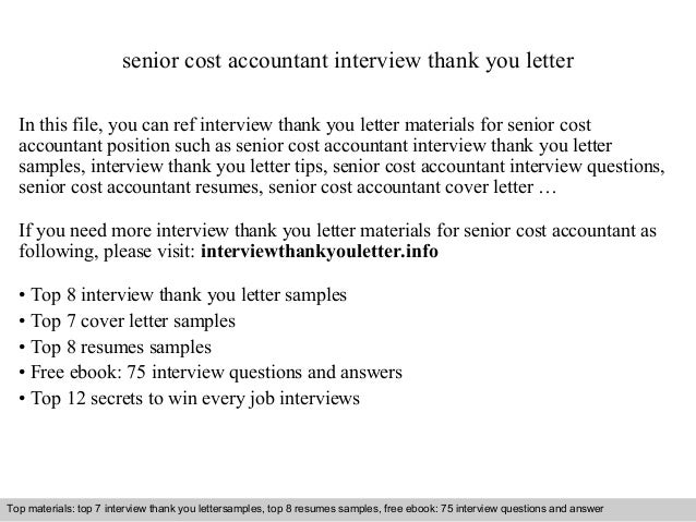 Superb Senior Cost Accountant Interview Thank You Letter In This File, You Can Ref  Interview Thank ...