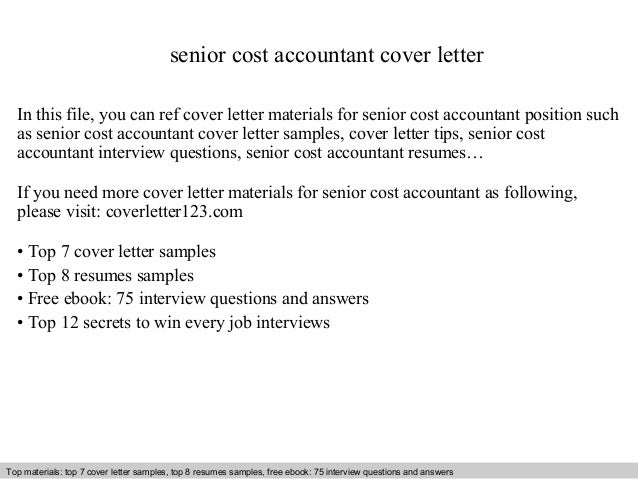 Senior Cost Accountant Cover Letter In This File, You Can Ref Cover Letter  Materials For ...  Cost Accounting Resume