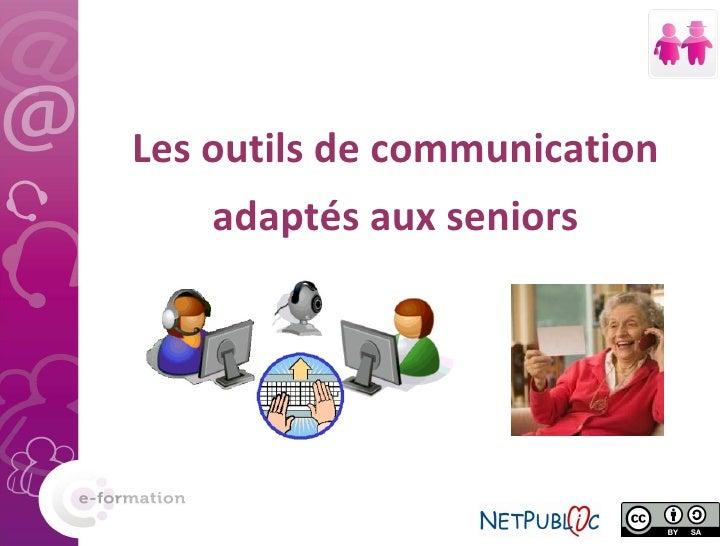 Les outils de communication adaptés aux seniors
