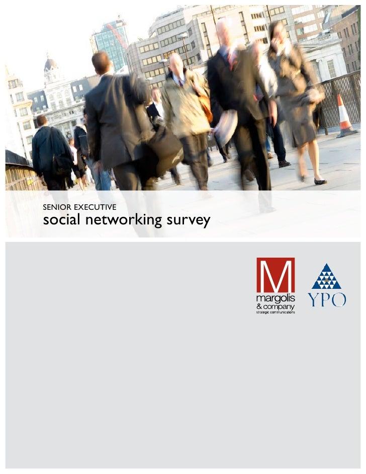 SENIOR EXECUTIVE social networking survey