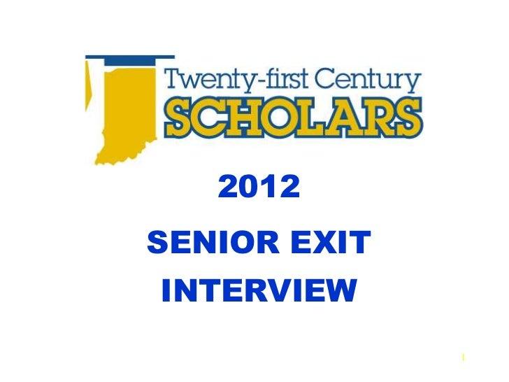 2012SENIOR EXITINTERVIEW              1