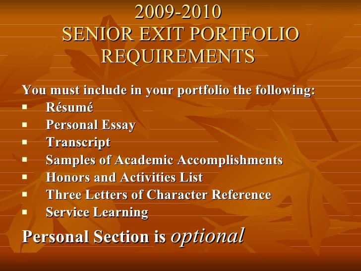 senior portfolio essays Completing a portfolio as part of a course or grade assignment can be  challenging, but also an opportunity to learn about yourself and how you.