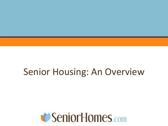 Senior Housing: An Overview