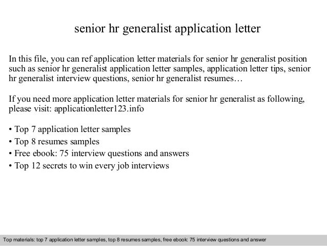 senior hr generalist application letter in this file you can ref application letter materials for. Resume Example. Resume CV Cover Letter