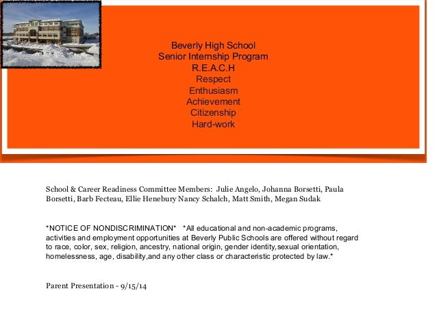Beverly High School  Senior Internship Program  R.E.A.C.H  Respect  Enthusiasm  Achievement  Citizenship  Hard-work  Schoo...