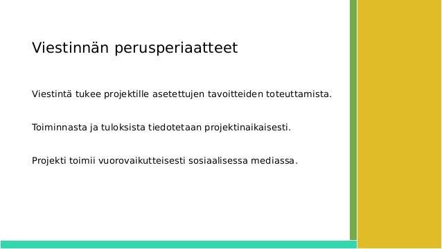 SenioriVerkko-projektin viestintäsuunnitelma Slide 3