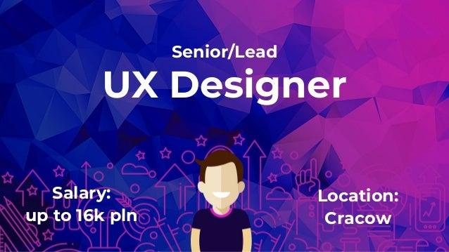 Senior Lead Ux Designer 283 Cracow
