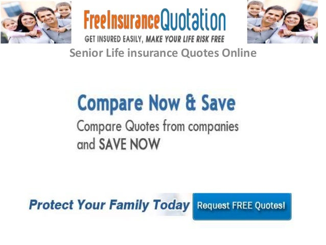 Life Insurance Quote Questionnaire: Senior Life Insurance Quotes Online