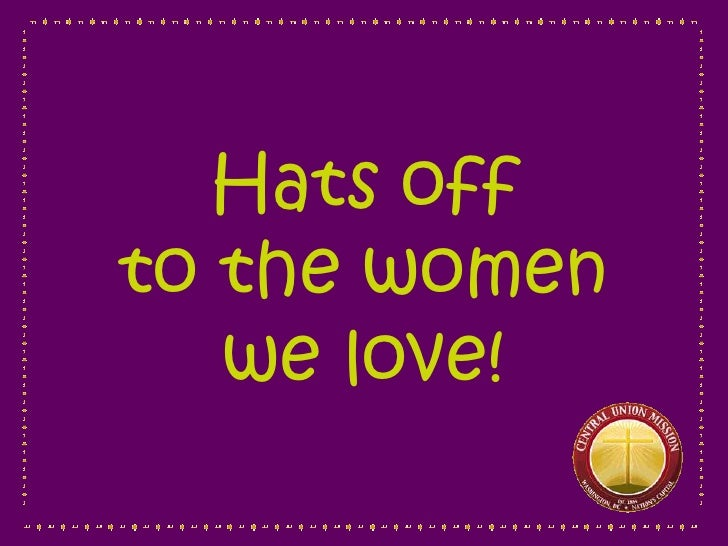 Hats off to the women    we love!