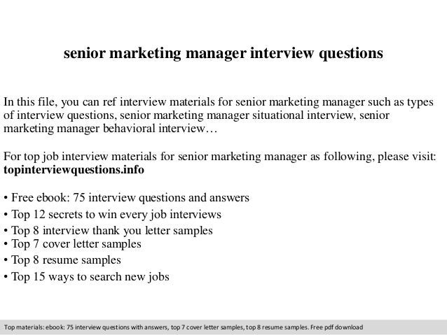 senior marketing manager interview questions in this file you can ref interview materials for senior - Marketing Manager Interview Questions And Answers