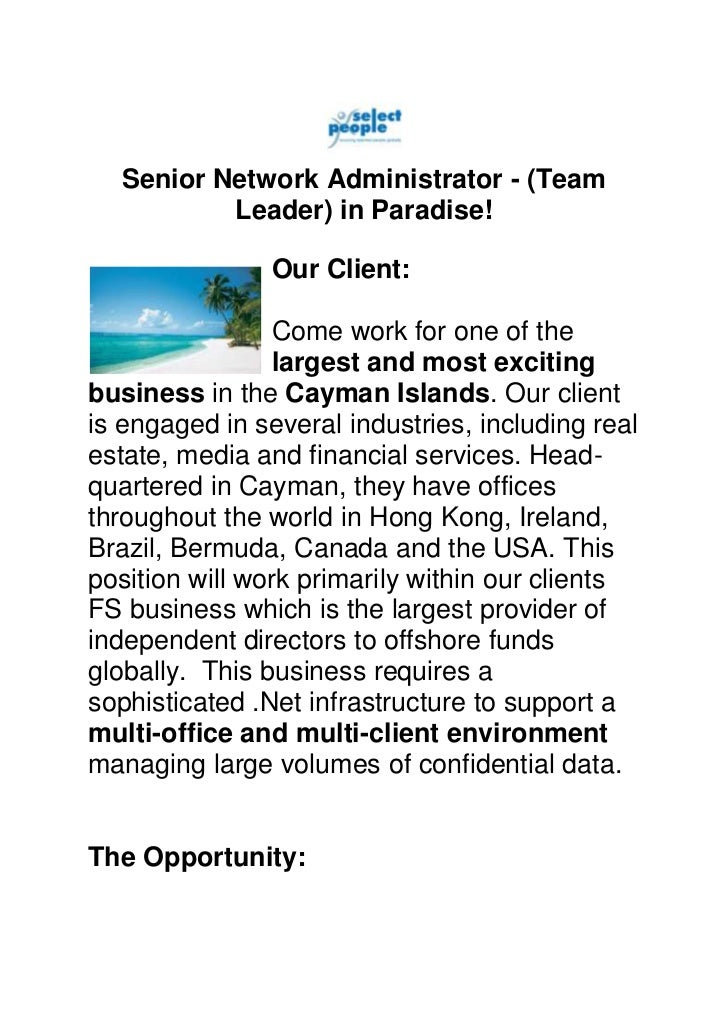 Senior Network Administrator - (Team          Leader) in Paradise!                Our Client:                Come work for...
