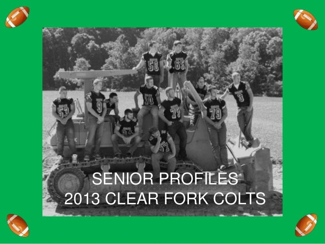 SENIOR PROFILES 2013 CLEAR FORK COLTS