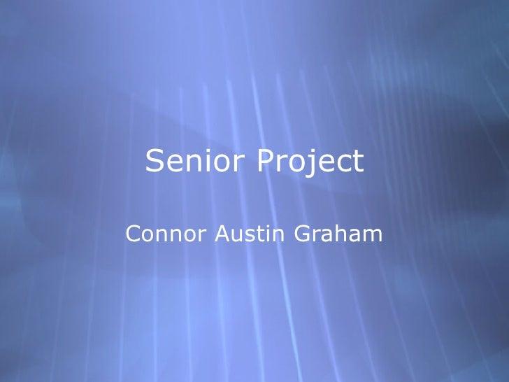 Senior ProjectConnor Austin Graham
