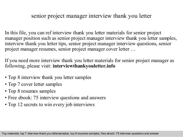 senior project manager interview thank you letter in this file you can ref interview thank - Senior Project Manager Cover Letter