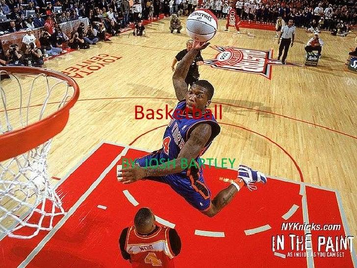 BasketballBY: JOSH BARTLEY