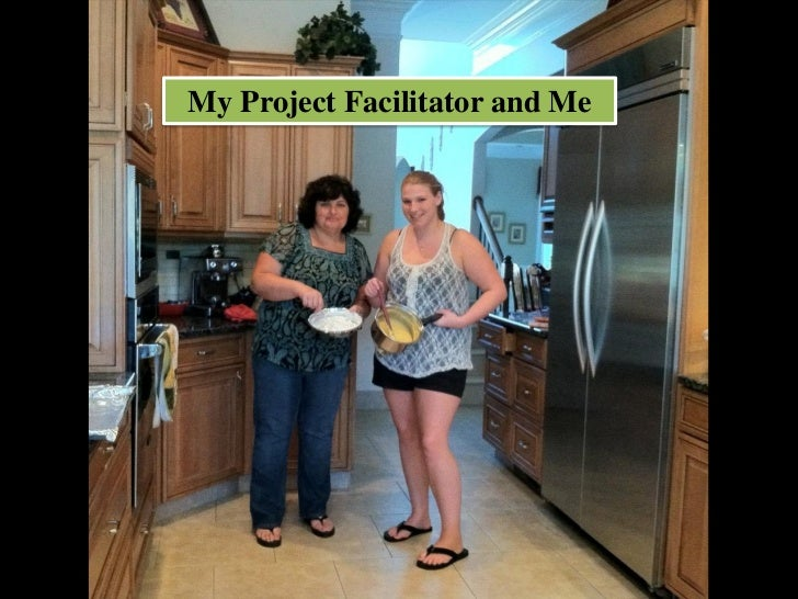 My Project Facilitator and Me