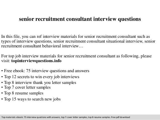 Senior recruitment consultant interview questions