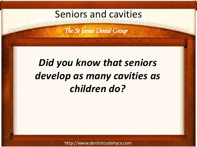Seniors Are At High Risk For Cavities Slide 2