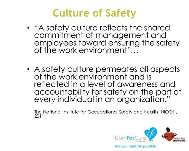 """Culture of Safety • """"A safety culture reflects the shared commitment of management and employees toward ensuring the safet..."""